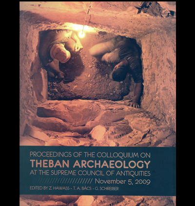 Proceedings of the Colloquium on Theban Archaeology