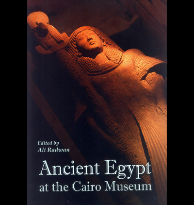 Ancient Egypt at the Cairo Museum