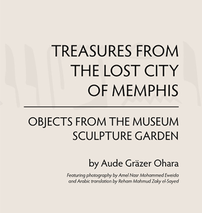 Treasures From The Lost City of Memphis